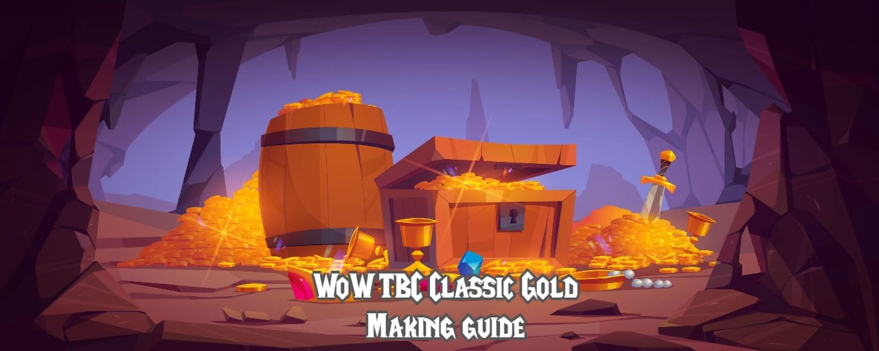 How to Make More Gold in WoW Classic TBC