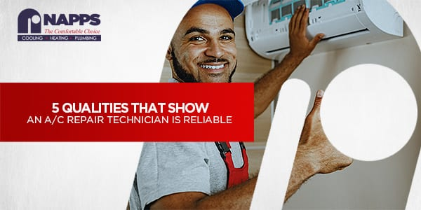 5 Qualities that Show an A/C Repair Technician is Reliable`