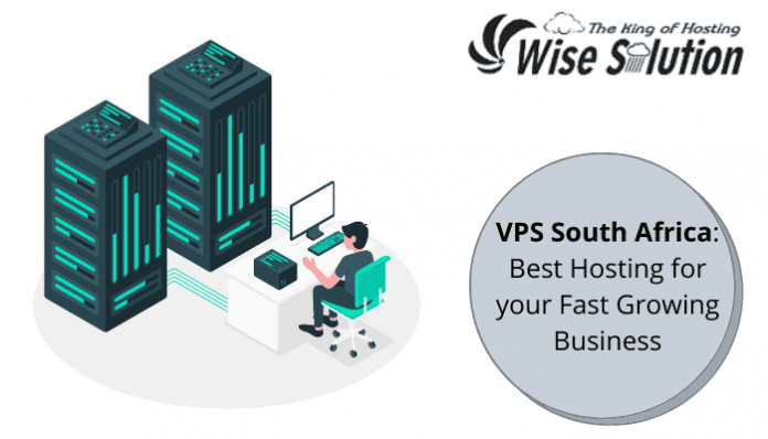 VPS South Africa: Best Hosting for your Fast Growing Business